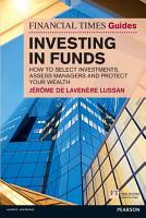 Financial Times Guide to Investing in Funds PDF