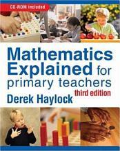 Mathematics Explained for Primary Teachers PDF