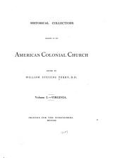 Historical Collections Relating to the American Colonial Church: Virginia