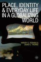 Place  Identity and Everyday Life in a Globalizing World PDF
