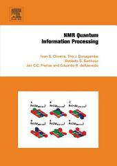 NMR Quantum Information Processing