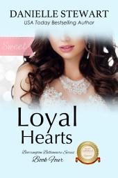 Loyal Hearts - Sweet