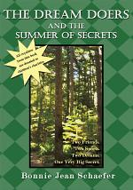 The Dream Doers and the Summer of Secrets