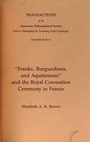 Franks  Burgundians  and Aquitanians and the Royal Coronation Ceremony in France PDF