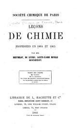 Leçons de chimie professées en 1864 et 1865