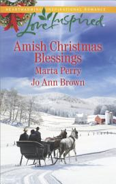 Amish Christmas Blessings: An Anthology