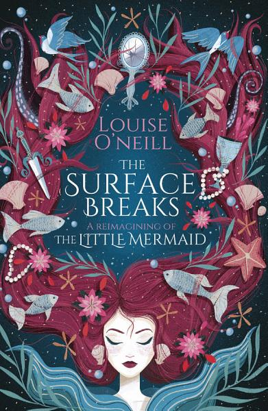 Download The Surface Breaks  a reimagining of The Little Mermaid Book