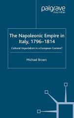 The Napoleonic Empire in Italy, 1796-1814