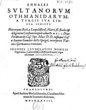 Annales sultanorum Ohtmanidarum, ...