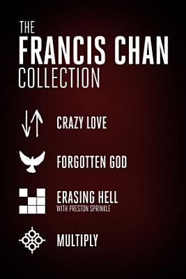 The Francis Chan Collection PDF
