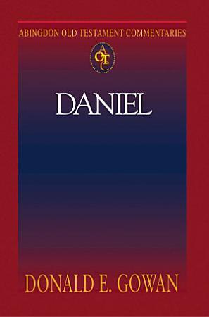 Abingdon Old Testament Commentaries  Daniel PDF