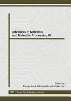 Advances in Materials and Materials Processing IV PDF