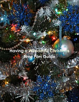 Having a Wonderful Christmas Time Film Guide PDF