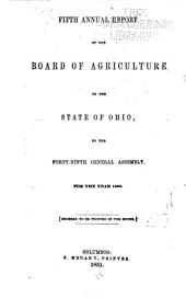 Annual Report of the Ohio State Board of Agriculture: With an Abstract of the Proceedings of the County Agricultural Societies, to the General Assembly of Ohio ..., Issue 5