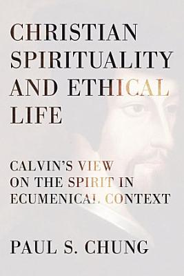 Christian Spirituality and Ethical Life
