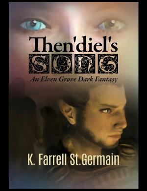 Then diel s Song  An Elven Grove Dark Fantasy