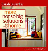 More Not So Big Solutions for Your Home PDF