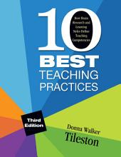 Ten Best Teaching Practices: How Brain Research and Learning Styles Define Teaching Competencies, Edition 3