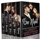One Night (Billionaires, Bikers, and Bad Boys) Boxed Set