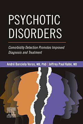 Psychotic Disorders - E-Book