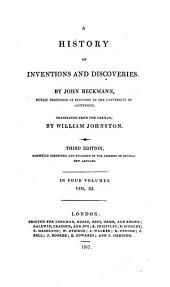 A history of inventions and discoveries, tr. by W. Johnston. Vol. 1-3; 4, 2nd ed