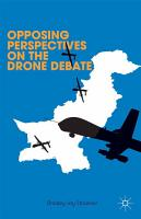Opposing Perspectives on the Drone Debate PDF