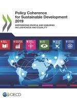 Policy Coherence for Sustainable Development 2019 Empowering People and Ensuring Inclusiveness and Equality PDF