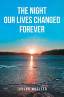 The Night Our Lives Changed Forever PDF