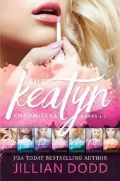 The Keatyn Chronicles: Book 1-7