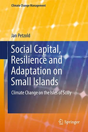 Social Capital  Resilience and Adaptation on Small Islands PDF