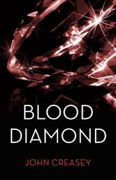 The Blood Diamond: (Writing as Anthony Morton)