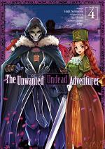 The Unwanted Undead Adventurer (Manga) Volume 4