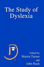 The Study of Dyslexia