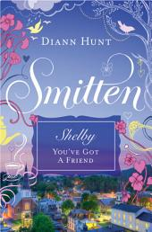 You've Got a Friend: A Smitten Novella