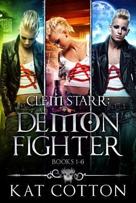 Clem Starr  Demon Fighter books 1 6 PDF