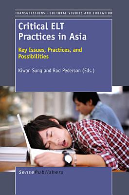 Critical ELT Practices in Asia PDF