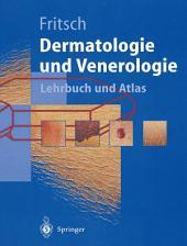 Dermatologie und Venerologie: Lehrbuch und Atlas