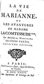 La Vie De Marianne, Ou Les Avantures De Madame La Comtesse De ***: Volume2