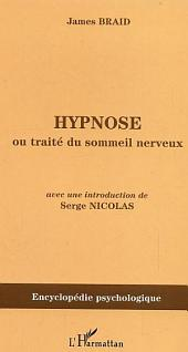Hypnose: Ou traité du sommeil nerveux