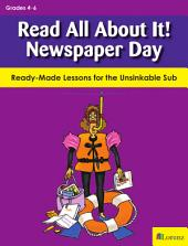 Read All About It! Newspaper Day: Ready-Made Lessons for the Unsinkable Sub