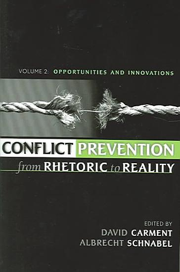 Conflict Prevention from Rhetoric to Reality PDF