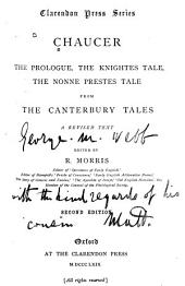 The Prologue, the Knightes Tale, the Nonne Prestes Tale: From the Canterbury Tales