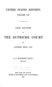 United States Reports: Cases Adjudged in the Supreme Court, Volume 149