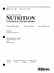 Instructor's Manual to Accompany Nutrition Concepts & Controversies