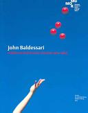 John Baldessari  A different kind of order  Arbeiten 1962 1984  PDF