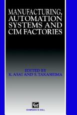 Manufacturing  Automation Systems and CIM Factories PDF