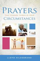 Prayers That Change Things In Your Circumstances PDF