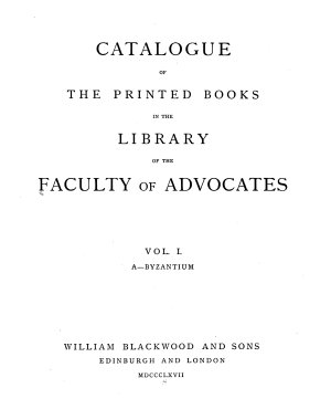 Catalogue of the Printed Books in the Library of the Faculty of Advocates PDF