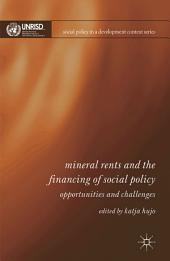 Mineral Rents and the Financing of Social Policy: Opportunities and Challenges
