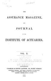 Journal of the Institute of Actuaries: Volume 10